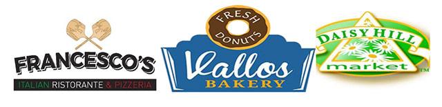 Francesco's, Vallos Bakery, Daisy Hill Markets